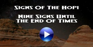Native American Hopi Indians Signs Of The End Times